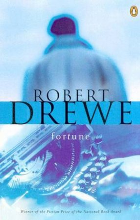 Fortune by Robert Drewe