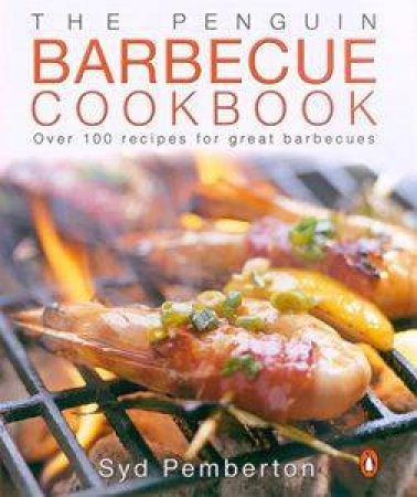 The Penguin Barbecue Cookbook by Syd Pemberton