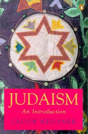 Judaism by Jacob Neusner