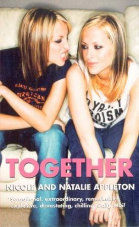 Nicole & Natalie Appleton: Together by Nicole & Natalie Appleton