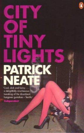 City Of Tiny Lights by Patrick Neate