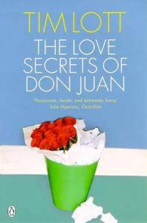 Love Secrets Of Don Juan by Tim Lott