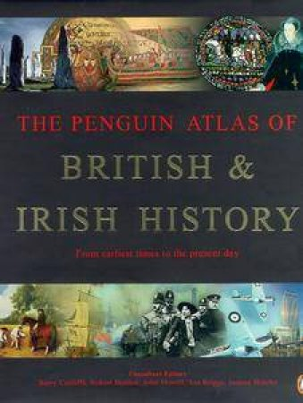 The Penguin Atlas Of British & Irish History by Simon Hall