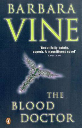 The Blood Doctor by Barbara Vine