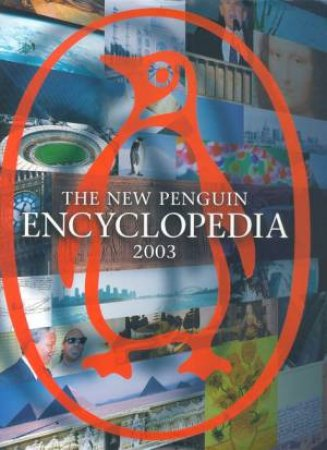 The New Penguin Encyclopedia 2003 by David Crystal