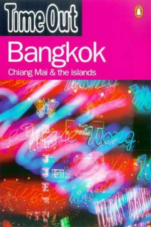 Time Out Guide To Bangkok - 1 ed by Various