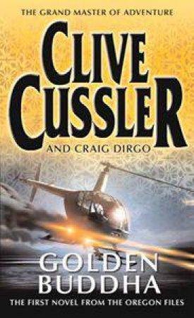 Golden Buddha by Clive Cussler & Craig Dirgo