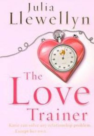 The Love Trainer by Julia Llewellyn-Smith