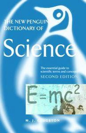 The New Penguin Dictionary Of Science - 2 ed by Mike Clugston