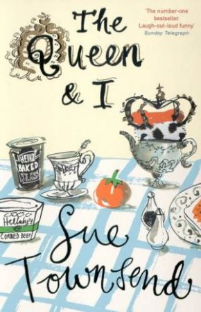 The Queen & I by Sue Townsend