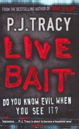Live Bait by P J Tracy