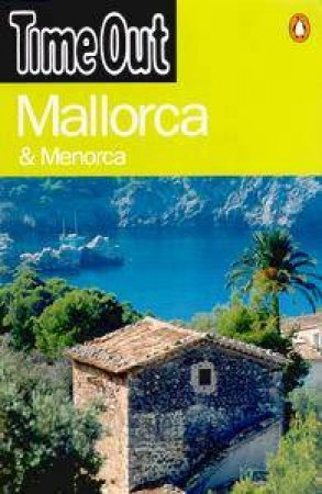 Time Out Guide To Mallorca by Various