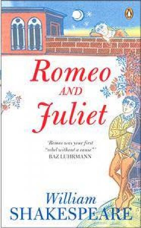 Penguin Shakespeare: Romeo And Juliet by William Shakespeare