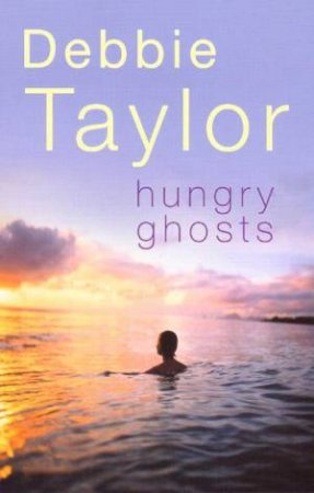 Hungry Ghosts by Debbie Taylor