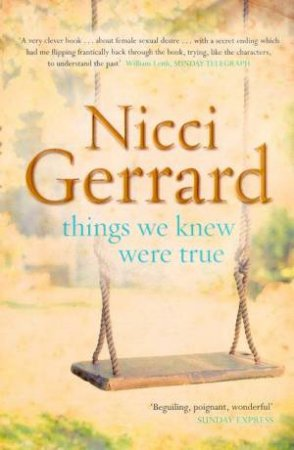 Things We Knew Were True by Nicci Gerrard