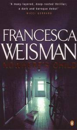 Nowhere's Child by Francesca Weisman