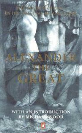 Alexander The Great by Various