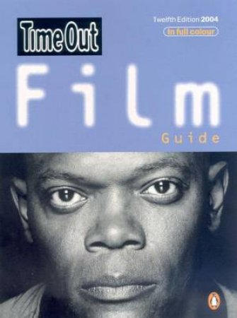 Time Out Film Guide 2004 by Various