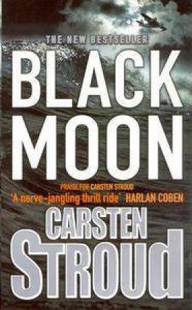 Black Moon by Carsten Stroud