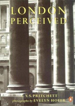London Perceived by V S Pritchett