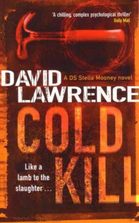 Cold Kill by David Lawrence