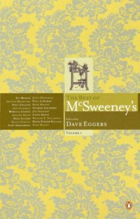 The Best Of McSweeney's Volume 1 by Dave Eggers (Ed)