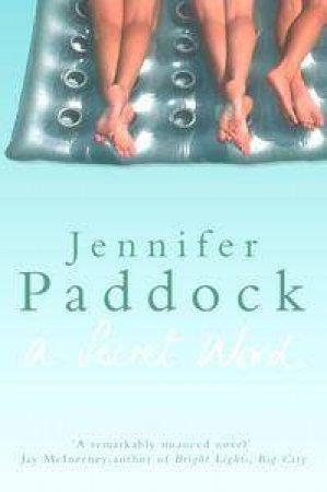 A Secret Word by Jennifer Paddock