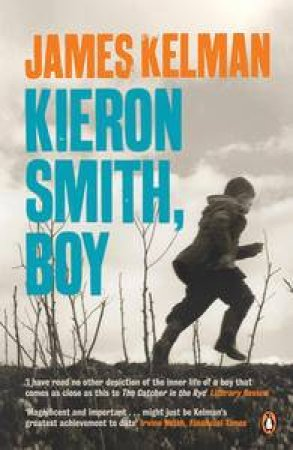 Keiron Smith, Boy by James Kelman