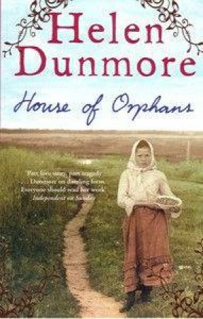 House Of Orphans by Helen Dunmore