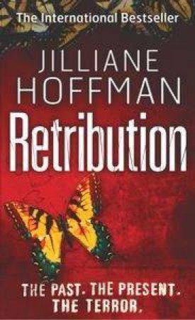 Retribution by Jilliane Hoffman