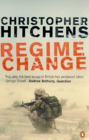 Regime Change by Christopher Hitchens