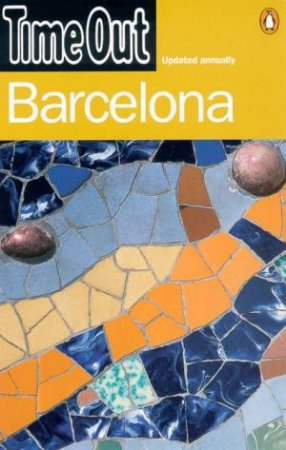 Time Out Guide To Barcelona by Various