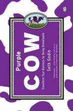 The Purple Cow Transform Your Business By Being Remarkable