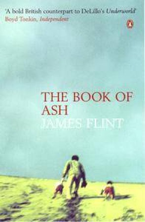 The Book Of Ash by James Flint