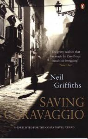 Saving Caravaggio by Neil Griffith