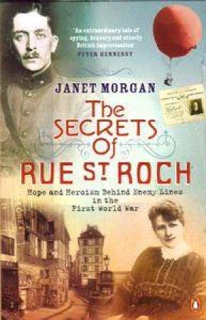 The Secrets Of Rue St Roch by Janet Morgan