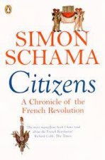 Citizens A Chronicle Of The French Revolution