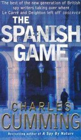 The Spanish Game by Charles Cumming