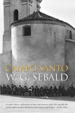 Campo Santo by W G Sebald