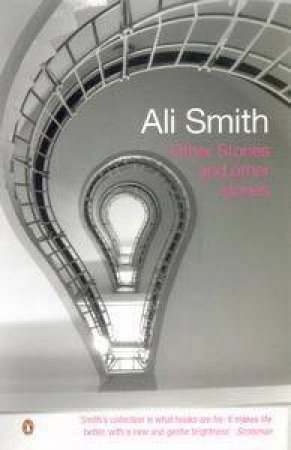 Other Stories & Other Stories by Ali Smith