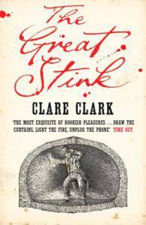 Great Stink by Clare Clark