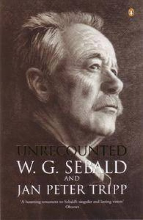 Unrecounted by W G Sebald