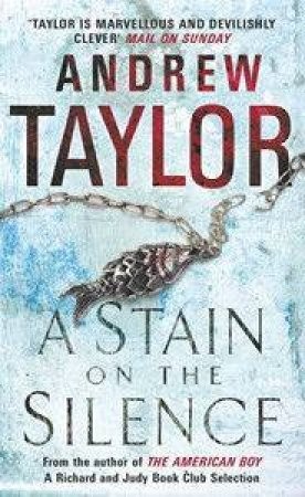 A Stain on the Silence  by Andrew Taylor