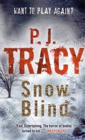 Snow Blind by P J Tracy