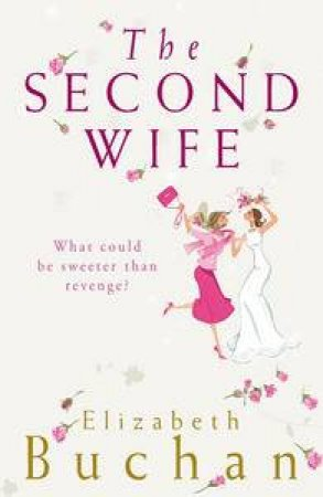Second Wife by Elizabeth Buchan