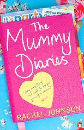 The Mummy Diaries by Rachel Johnson