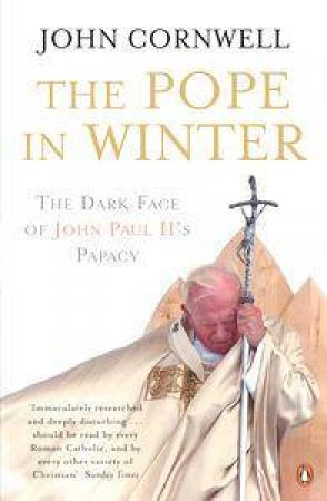 Pope In Winter by John Cornwell