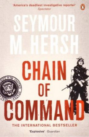 Chain Of Command by Seymour Hersh