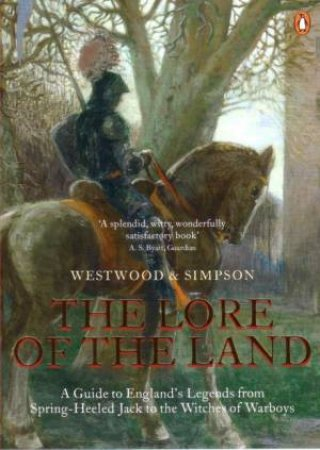 The Lore Of The Land by Jennifer Westwood et al.