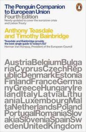 The Penguin Companion To European Union by Timothy & Teasdale Anthony Bainbridge